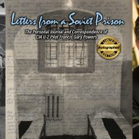 Francis G. Powers Jr., Letters from a Soviet Prison book jacket